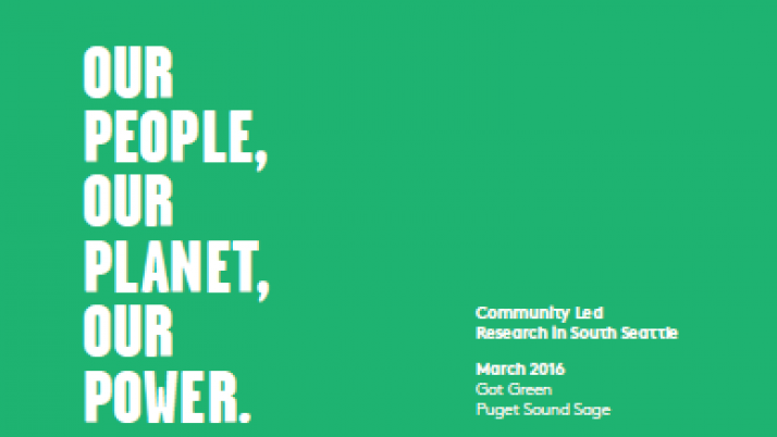 Our People, Our Planet, Our Power—Community Led Research in South Seattle (Report)